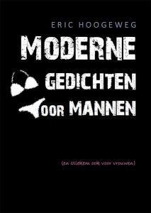 Cover van de nieuwe dichtbundel: Moderne gedichten voor mannen (en stiekem ook voor vrouwen).